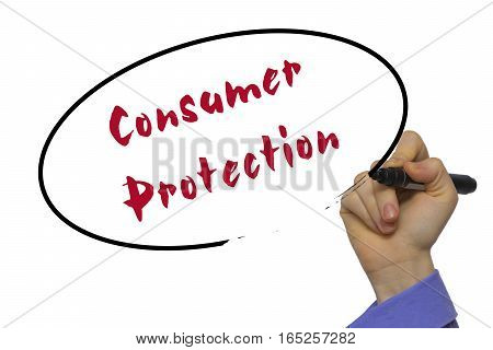Woman Hand Writing Consumer Protection On Blank Transparent Board With A Marker Isolated Over White
