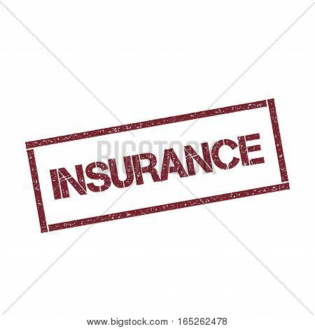 Insurance Rectangular Stamp. Textured Red Seal With Text Isolated On White Background, Vector Illust