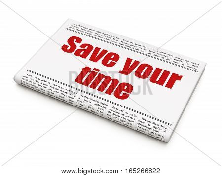 Time concept: newspaper headline Save Your Time on White background, 3D rendering