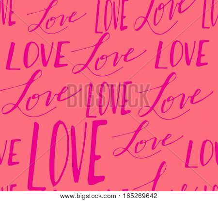 Vector handwritten calligraphy seamless pattern with sign LOVE in pink