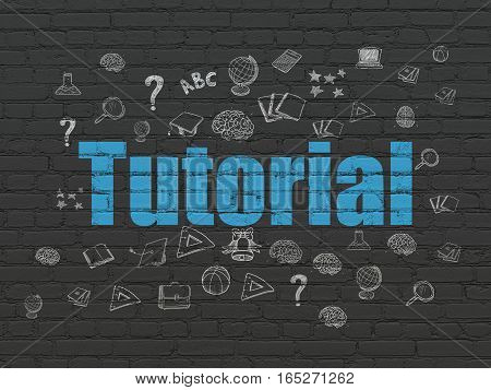 Learning concept: Painted blue text Tutorial on Black Brick wall background with  Hand Drawn Education Icons