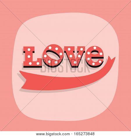 Cute red word LOVE and a ribbon emblem on pink background