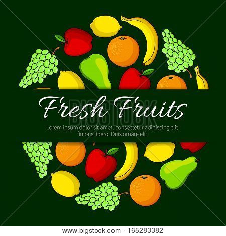 Fruits poster of farm and garden ripe fruit pear, juicy citrus lemon and orange or tangerin or grapefruit, apple and green or white grape and exotic tropical banana. Vector fresh organic fruit harvest design for store or market