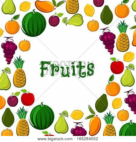 Fresh fruits harvest poster. Farm grown vector pear and apple with apricot and grape, exotic mango, kiwi and avocado, watermelon, tropical pineapple, lemon citrus, orange or tangerine and plum