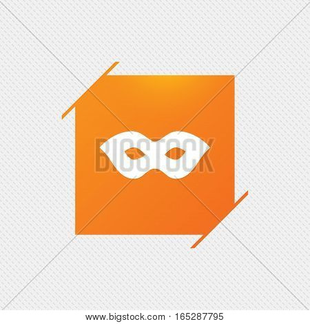 Mask sign icon. Anonymous spy access symbol. Orange square label on pattern. Vector