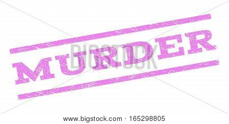 Murder watermark stamp. Text tag between parallel lines with grunge design style. Rubber seal stamp with scratched texture. Vector violet color ink imprint on a white background.