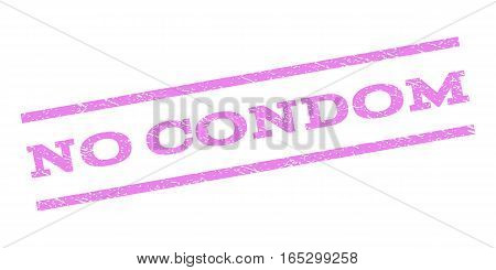 No Condom watermark stamp. Text tag between parallel lines with grunge design style. Rubber seal stamp with scratched texture. Vector violet color ink imprint on a white background.