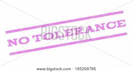 No Tolerance watermark stamp. Text tag between parallel lines with grunge design style. Rubber seal stamp with scratched texture. Vector violet color ink imprint on a white background.