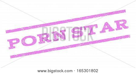 Porn Star watermark stamp. Text tag between parallel lines with grunge design style. Rubber seal stamp with unclean texture. Vector violet color ink imprint on a white background. poster