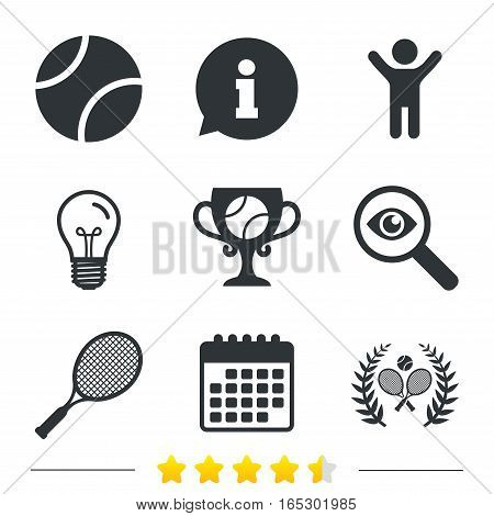 Tennis ball and rackets icons. Winner cup sign. Sport laurel wreath winner award symbol. Information, light bulb and calendar icons. Investigate magnifier. Vector