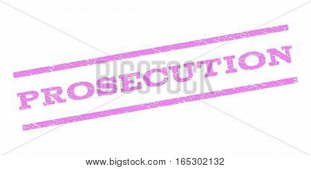 Prosecution watermark stamp. Text tag between parallel lines with grunge design style. Rubber seal stamp with dust texture. Vector violet color ink imprint on a white background.