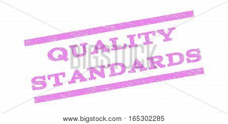 Quality Standards watermark stamp. Text tag between parallel lines with grunge design style. Rubber seal stamp with dust texture. Vector violet color ink imprint on a white background.