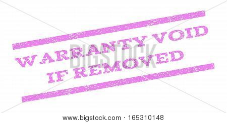 Warranty Void If Removed watermark stamp. Text tag between parallel lines with grunge design style. Rubber seal stamp with unclean texture. Vector violet color ink imprint on a white background.
