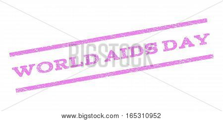 World AIDS Day watermark stamp. Text caption between parallel lines with grunge design style. Rubber seal stamp with dust texture. Vector violet color ink imprint on a white background.