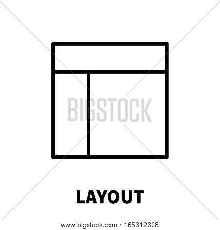 Layout icon or logo in modern line style. High quality black outline pictogram for web site design and mobile apps. Vector illustration on a white background.