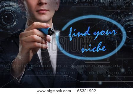 Business, Technology, Internet And Network Concept. Young Business Man Writing Word: Find Your Niche