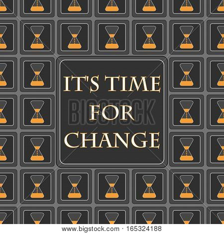 Decorative vector multicolor square background with text It's time for change