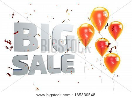 Big Sale poster, banner with balloons and confetti isolated on white. 3D illustration