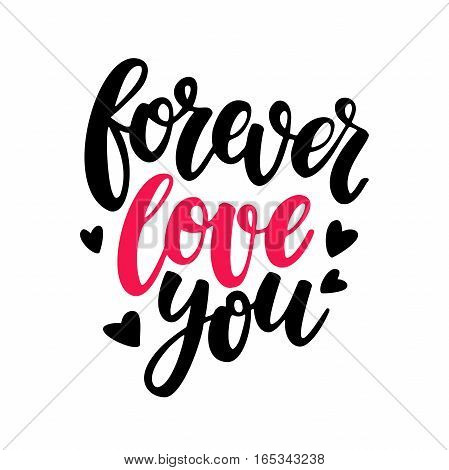 Valentine s Day vector lettering . Isolated handwriting calligraphy love quotes and inscriptions. Forever love you. Modern romantic design elements for holiday card, gift tag, banner, poster, postcard