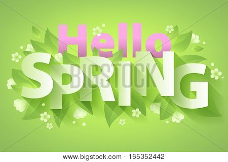 Hello Spring quote message background vector illustration. Fresh green back with leaves and white flowers. Paper letters with shadow. Good for poster banner advertising design.