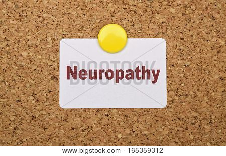 Word Neuropathy written on white sticker pinned on cork board