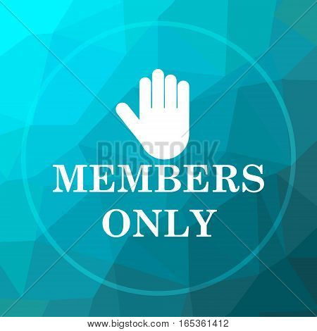 Members only icon. Members only website button on blue low poly background. poster