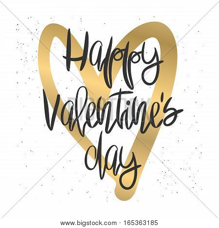 Romantic decorative poster with handdrawn lettering. Modern ink calligraphy. Handwritten black, messy texture and gold heart on white. Trendy vector design for Valentines Day or wedding
