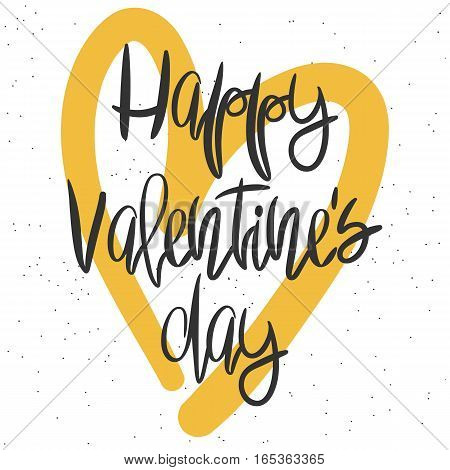 Romantic decorative poster with handdrawn lettering. Modern ink calligraphy. Handwritten black phrase, messy texture and yellow heart on white. Trendy vector design for Valentines Day or wedding