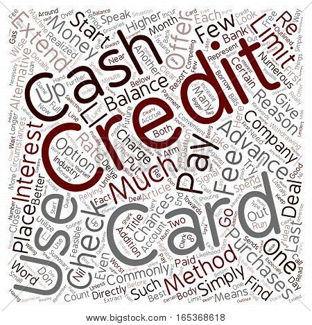 Cash Advances And Credit Card Checks A Closer Look text background wordcloud concept