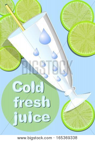 Cold fresh juice template with glass straw water droplets green juicy slices of lime on light blue cool background with inscription from ice letters. Summer offer of cold drinks in restaurant bar fast food