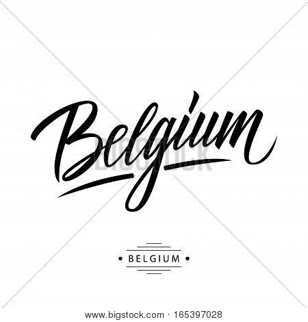 Handwritten word Belgium. Hand drawn lettering. Calligraphic element for your design. Vector illustration.
