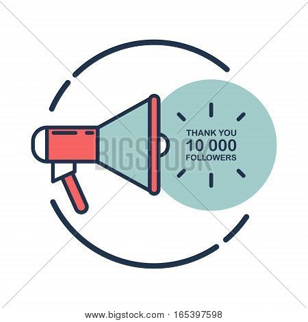 10000 followers, Thank You card template with megaphone for social networks, promotion and advertising. Flat design vector illustration.