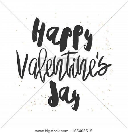 Romantic decorative poster with handdrawn lettering. Modern ink calligraphy. Handwritten black phrase and golden messy texture on white. Trendy vector design for Valentines Day