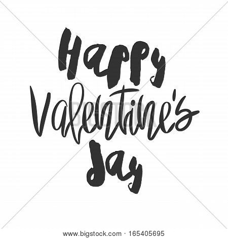 Romantic decorative poster with handdrawn lettering. Modern ink calligraphy. Handwritten black phrase isolated on white background. Trendy vector design for Valentines Day