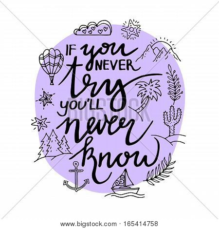 Black inspirational quote isolated on white background, brush typography for poster, t-shirt or card. Vector calligraphy art.