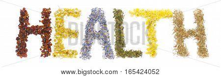 Word Health posted of dried herbs and flowers folk medicine of nature. Treats force of nature. Cynosbati Matricaria chamomilla lavandulae Urtica Helichrysum arenarium AsteraceaePolygonum aviculare.