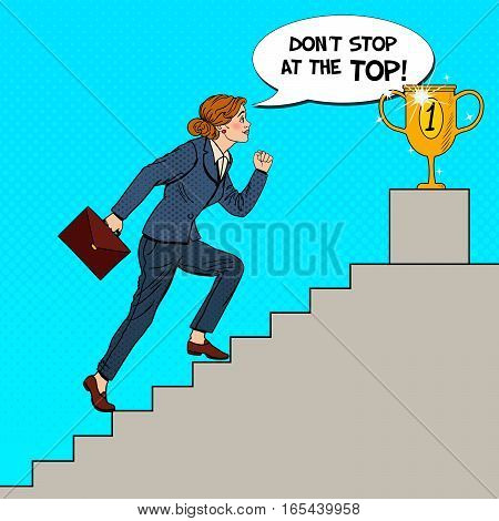 Pop Art Business Woman Walking Up Stairs to Golden Cup. Vector illustration
