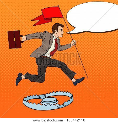 Pop Art Successful Businessman with Flag Jumping Over the Trap. Vector illustration