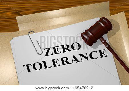 Zero Tolerance - Legal Concept