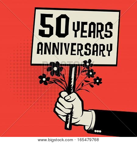 Poster in hand business concept with text 50 years anniversary vector illustration