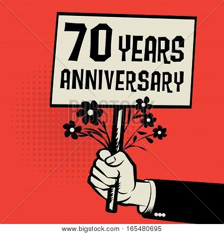 Poster in hand business concept with text 70 years anniversary vector illustration