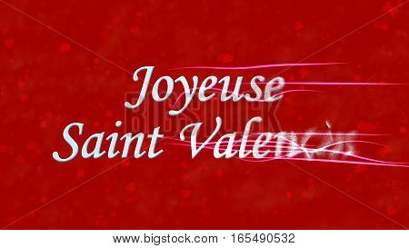"Happy Valentine's Day Text In French ""joyeuse Saint Valentin"" Turns To Dust From Right On Red Backgr"