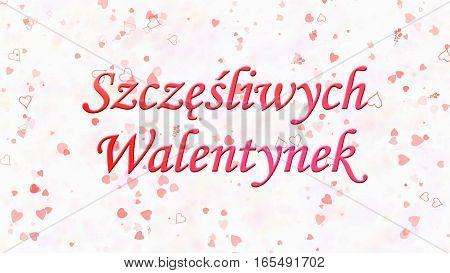 """Happy Valentine's Day Text In Polish """"szczesliwych Walentynek"""" On Light Background"""