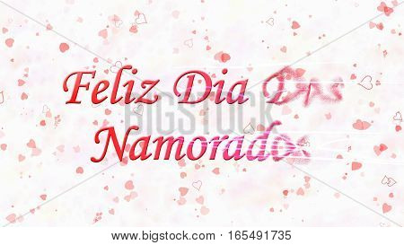 "Happy Valentine's Day Text In Portuguese ""feliz Dia Dos Namorados"" Turns To Dust From Right On Light"