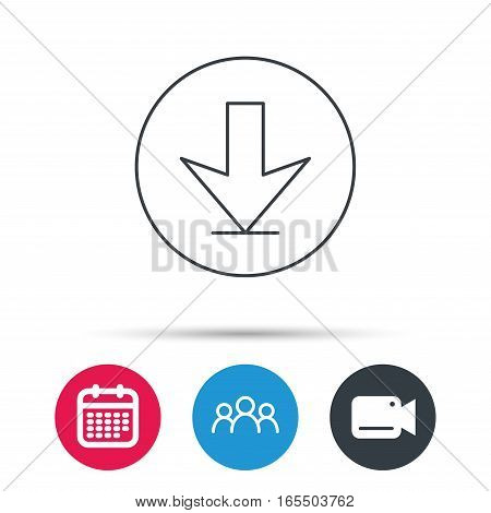 Download icon. Down arrow sign. Internet load symbol. Group of people, video cam and calendar icons. Vector