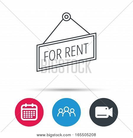 For rent icon. Advertising banner tag sign. Group of people, video cam and calendar icons. Vector