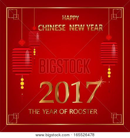 Chinese New Year postcard. Paper lanterns and golden letters. The Year of Rooster 2017. Vector