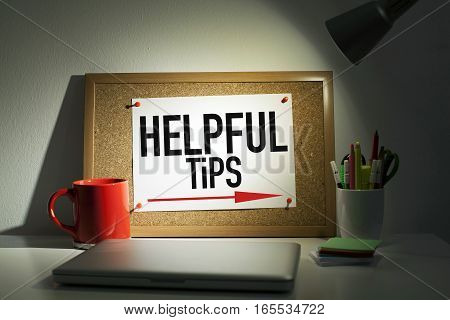 Helpful tips concept in office on board