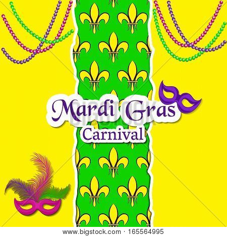 Mardi Gras Carnival card. The pattern with fleur de lis or lily flowers in the middle. The inscription, carnival masks and beaded necklace. Vector illustration. Usable for design greeting card, banner, invitation, poster, screen