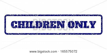 Navy Blue rubber seal stamp with Children Only text. Vector caption inside rounded rectangular banner. Grunge design and scratched texture for watermark labels.
